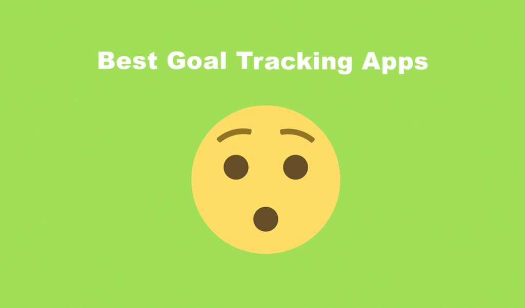 Best goal tracking apps